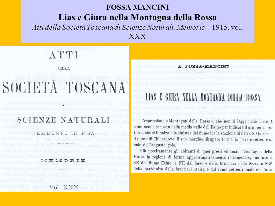 FOSSA MANCINI Lias e Giura nella Montagna della Rossa Atti della Società Toscana di Scienze Naturali. Memorie – 1915, vol. XXX