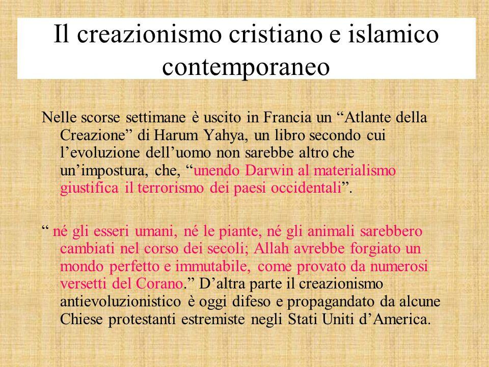 Il creazionismo cristiano e islamico contemporaneo Nelle scorse settimane è uscito in Francia un Atlante della Creazione di Harum Yahya, un libro seco