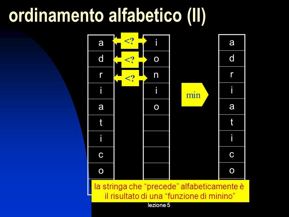 lezione 5 a d r i a t i c o i o n i o <.