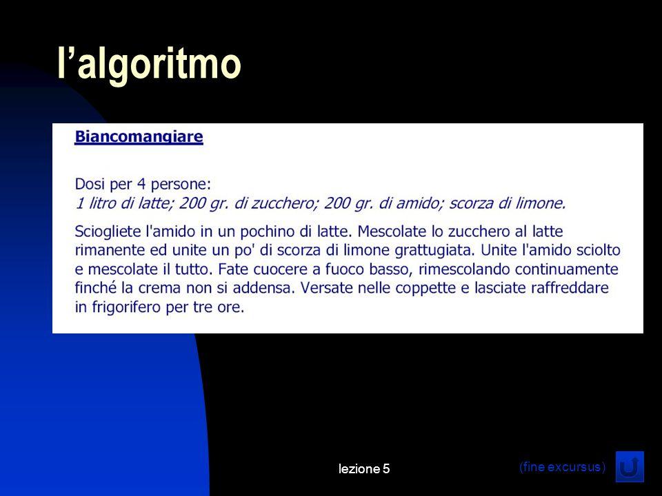 lezione 5 lalgoritmo (fine excursus)