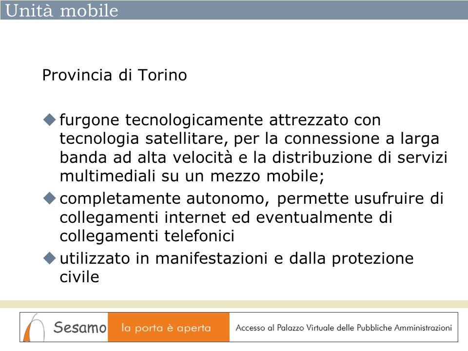 Unità mobile Provincia di Torino furgone tecnologicamente attrezzato con tecnologia satellitare, per la connessione a larga banda ad alta velocità e l