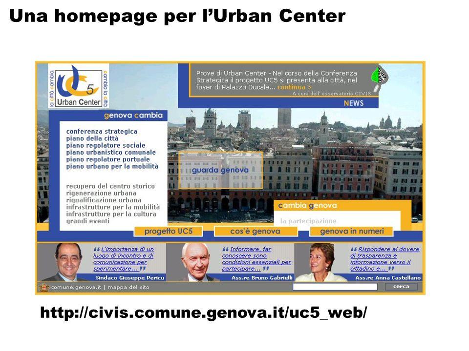 Una homepage per lUrban Center http://civis.comune.genova.it/uc5_web/