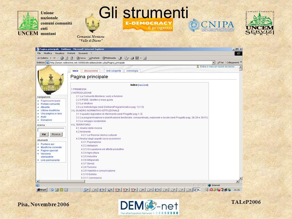 Comunità Montana Vallo di Diano TALeP2006 Pisa, Novembre 2006 Gli strumenti