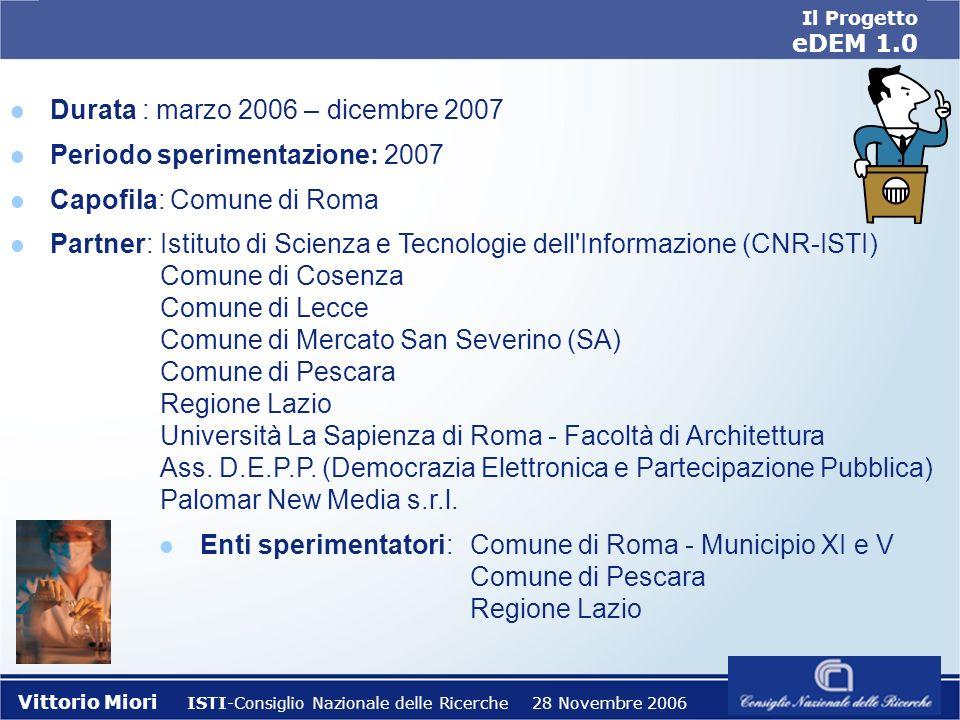 Il Progetto eDEM 1.0 Il Progetto eDEM 1.0 Istituto di Scienza e Tecnologie dellInformazione A. Faedo (ISTI) Consiglio Nazionale delle Ricerche (CNR) V