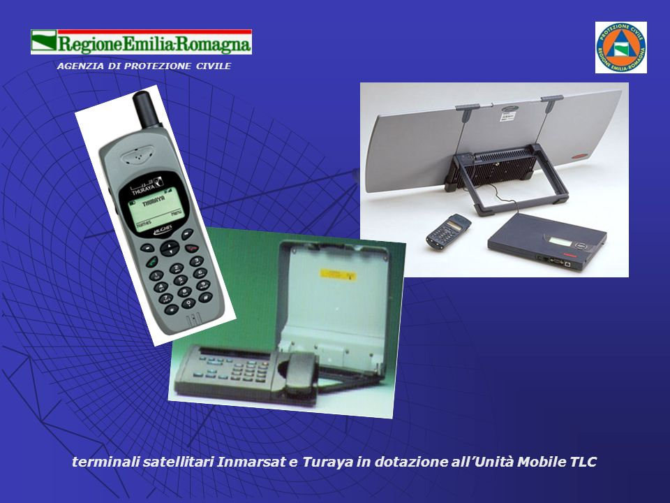 AGENZIA DI PROTEZIONE CIVILE terminali satellitari Inmarsat e Turaya in dotazione allUnità Mobile TLC