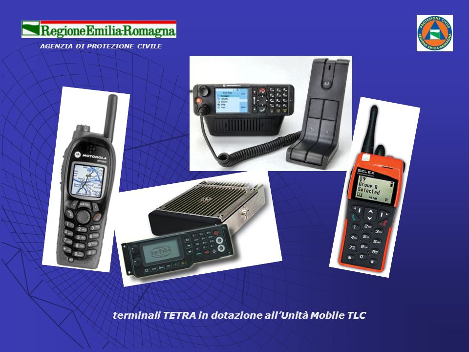 AGENZIA DI PROTEZIONE CIVILE terminali TETRA in dotazione allUnità Mobile TLC