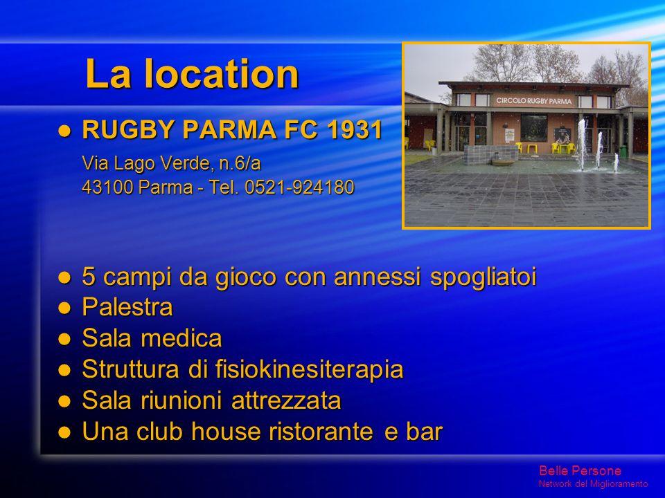La location RUGBY PARMA FC 1931 RUGBY PARMA FC 1931 Via Lago Verde, n.6/a 43100 Parma - Tel.
