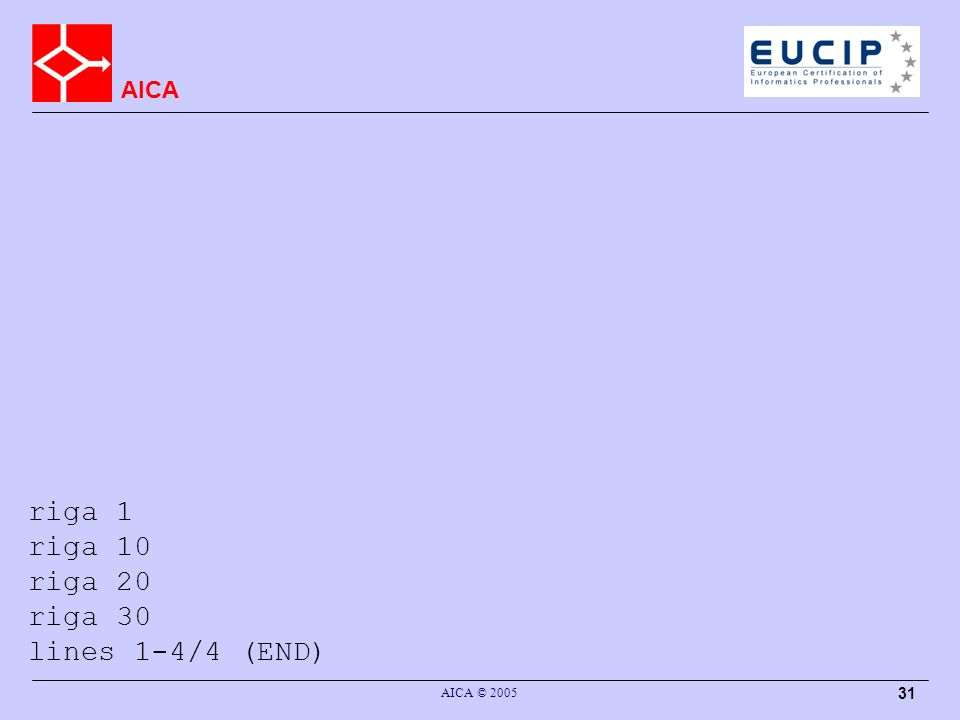 AICA AICA © 2005 31 riga 1 riga 10 riga 20 riga 30 lines 1-4/4 (END)