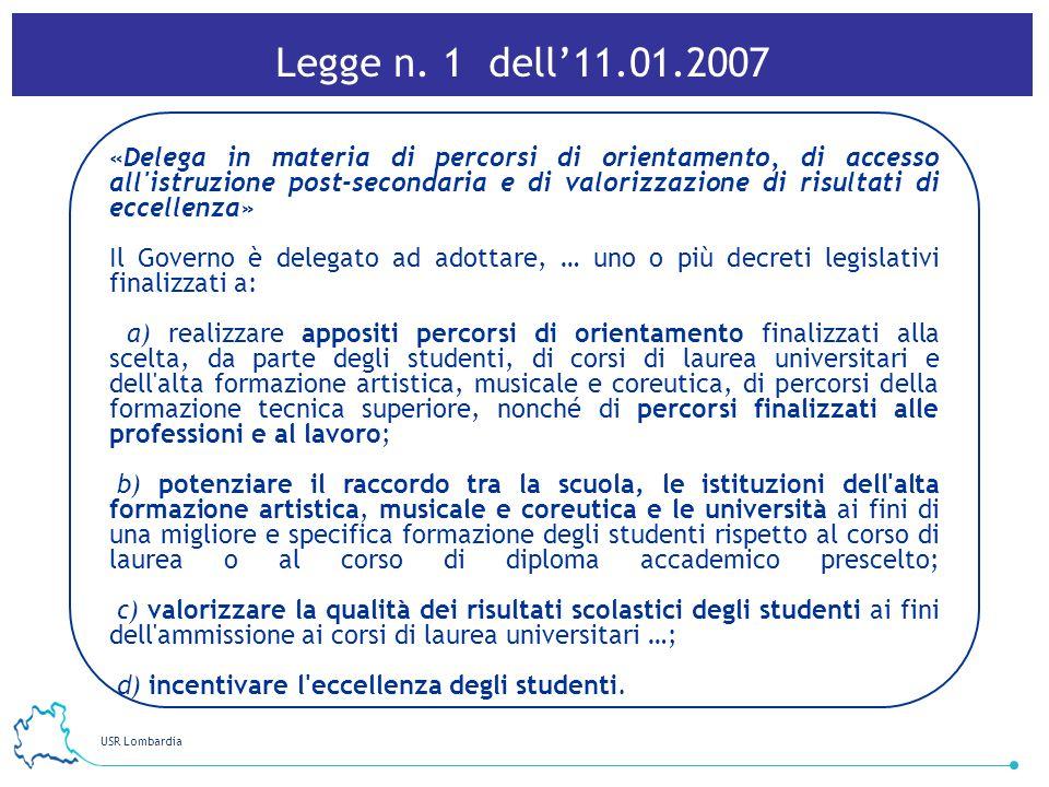 USR Lombardia 30 «Delega in materia di percorsi di orientamento, di accesso all'istruzione post-secondaria e di valorizzazione di risultati di eccelle
