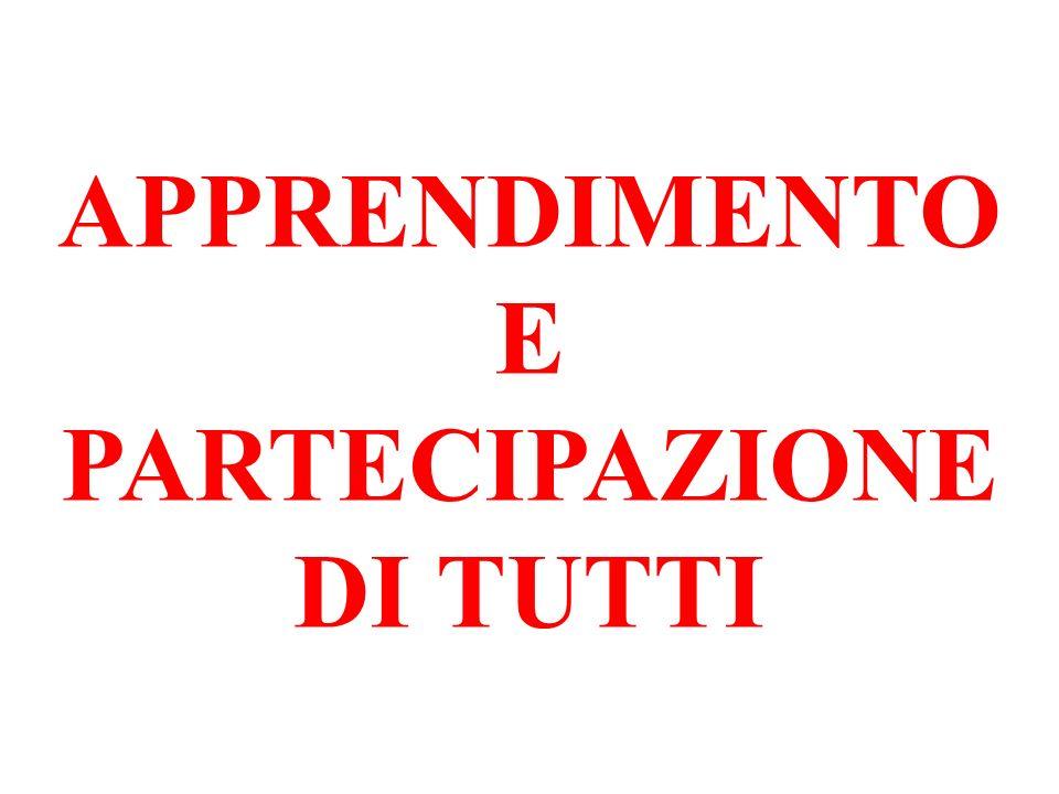 APPRENDIMENTO E PARTECIPAZIONE DI TUTTI