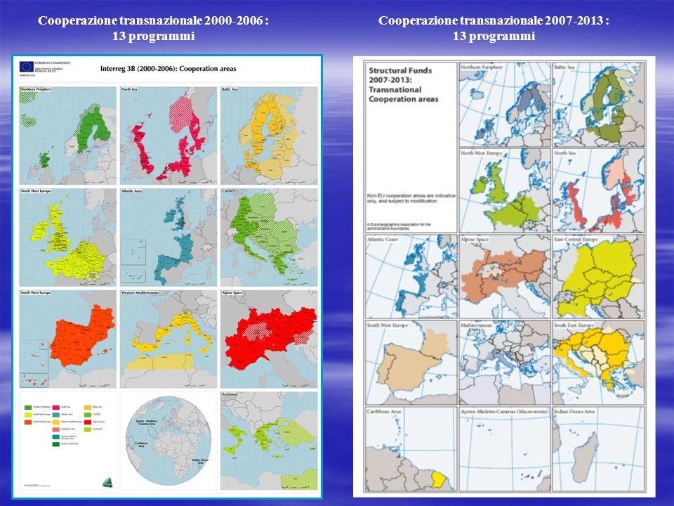 2 Cooperazione transnazionale 2000-2006 : 13 programmi Cooperazione transnazionale 2007-2013 : 13 programmi