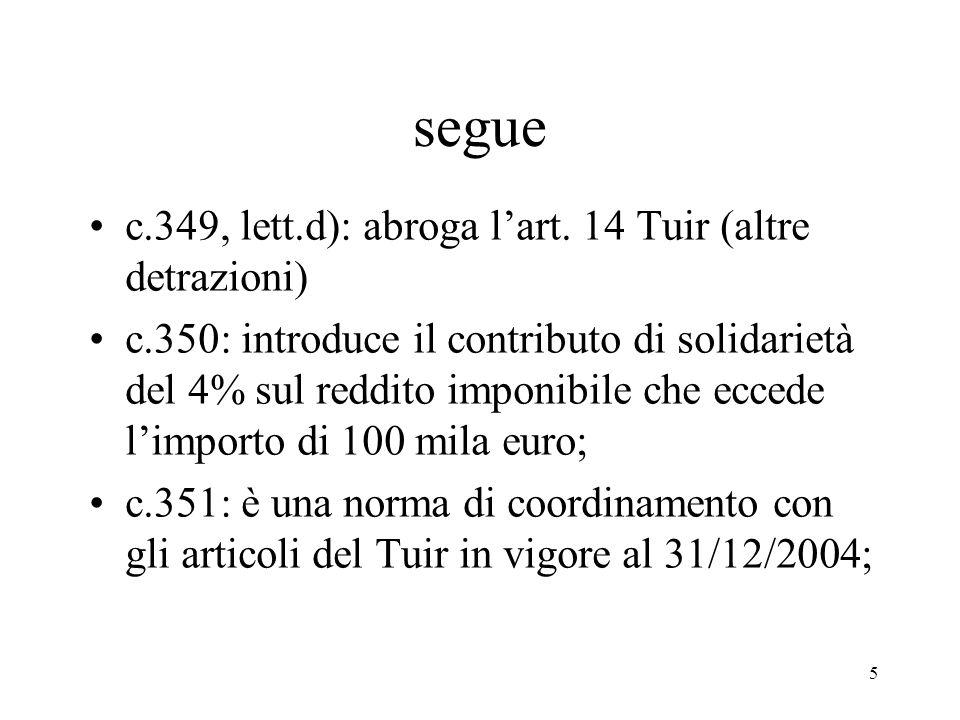 5 segue c.349, lett.d): abroga lart.