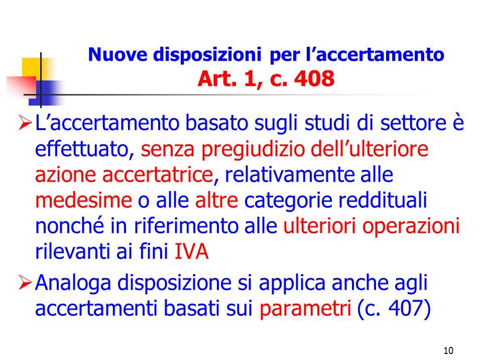 10 Nuove disposizioni per laccertamento Art. 1, c.