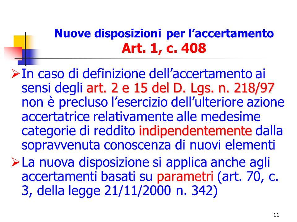 11 Nuove disposizioni per laccertamento Art. 1, c.