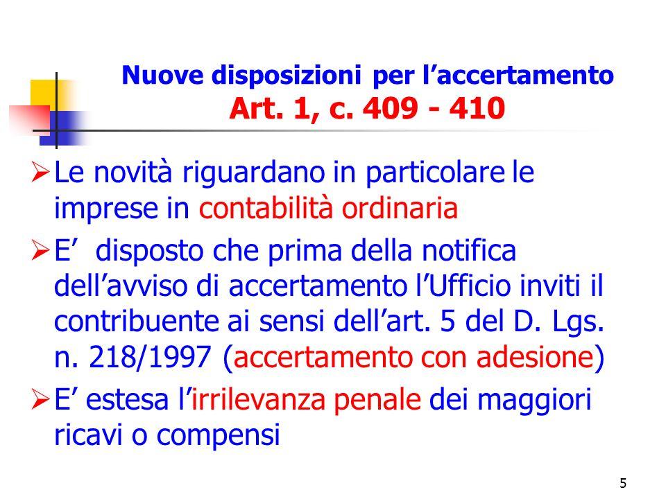 5 Nuove disposizioni per laccertamento Art. 1, c.