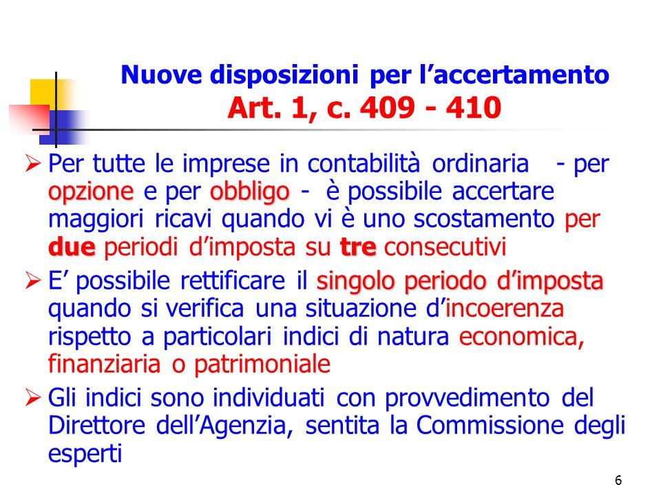 7 Nuove disposizioni per laccertamento Art.1, c.