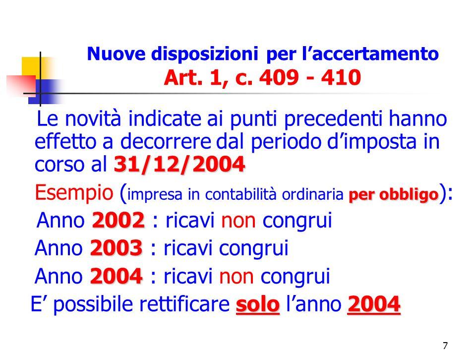 7 Nuove disposizioni per laccertamento Art. 1, c.