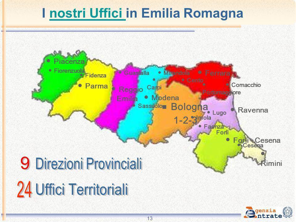 13 Rimini Bologna 1-2-3 Modena Piacenza Parma Reggio Emilia Ferrara Ravenna Forlì - Cesena Comacchio Fidenza Fiorenzuola Carpi Imola Faenza Sassuolo C