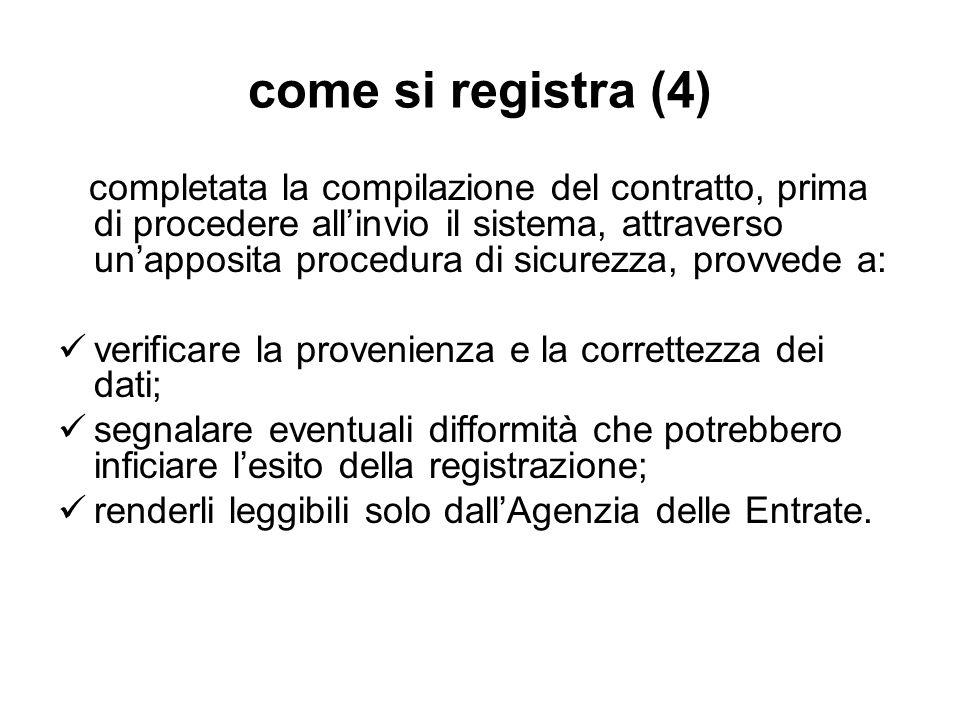 come si registra (4) completata la compilazione del contratto, prima di procedere allinvio il sistema, attraverso unapposita procedura di sicurezza, p