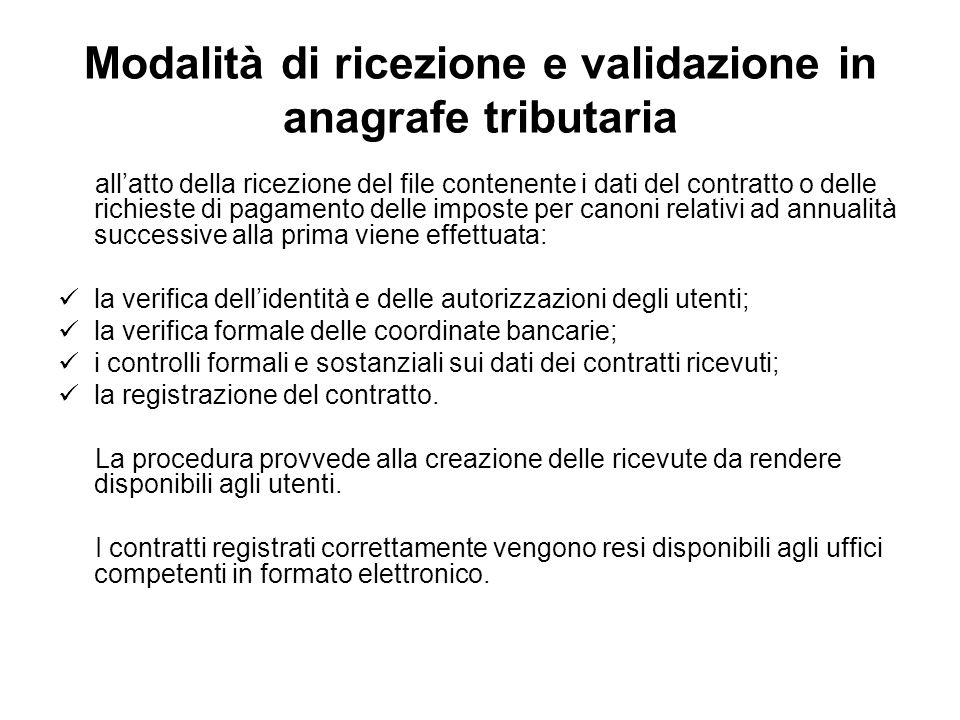 Modalità di ricezione e validazione in anagrafe tributaria allatto della ricezione del file contenente i dati del contratto o delle richieste di pagam