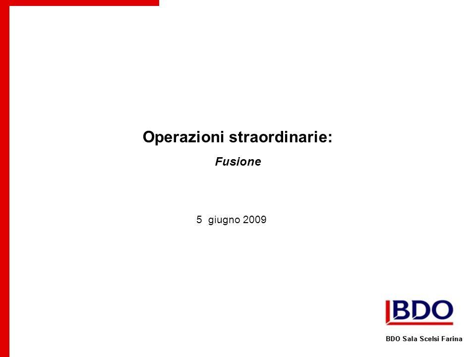 Operazioni straordinarie: Fusione 5 giugno 2009