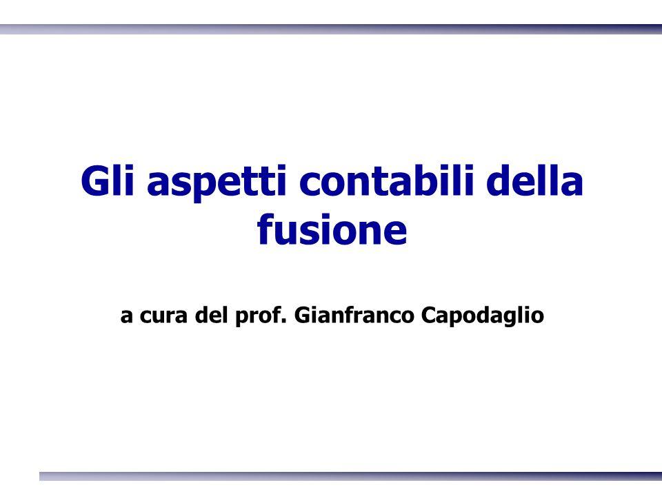Gli aspetti contabili della fusione a cura del prof. Gianfranco Capodaglio