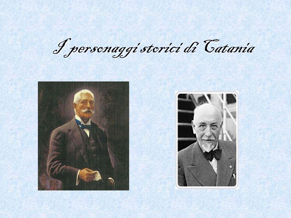 I personaggi storici di Catania