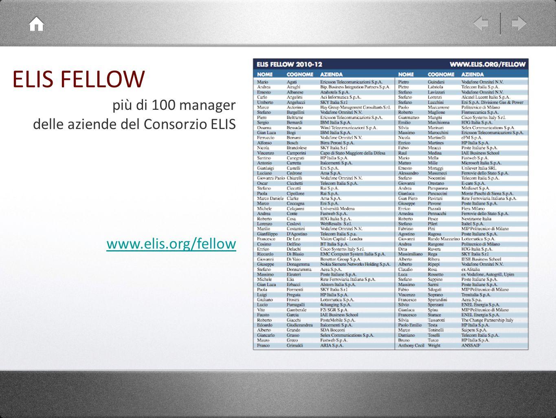 ELIS FELLOW più di 100 manager delle aziende del Consorzio ELIS www.elis.org/fellow
