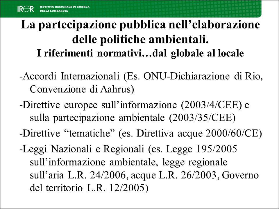 La partecipazione pubblica nellelaborazione delle politiche ambientali.