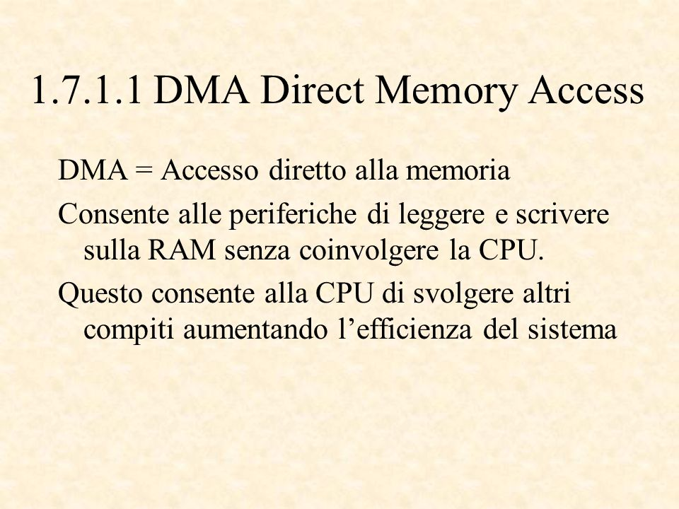 1.7.1.1 DMA Direct Memory Access Senza DMA