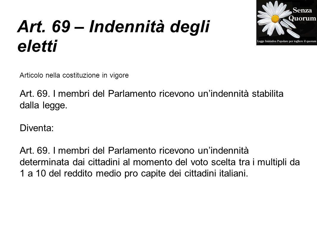 Art. 69 – Indennità degli eletti Articolo nella costituzione in vigore Art.