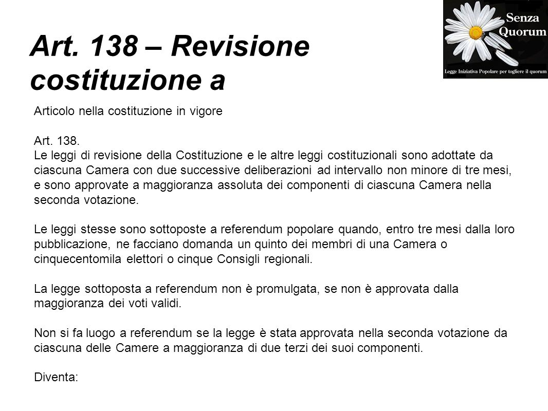 Art. 138 – Revisione costituzione a Articolo nella costituzione in vigore Art.