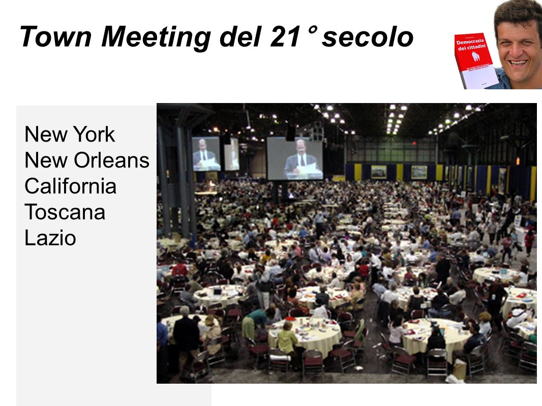 Town Meeting del 21° secolo New York New Orleans California Toscana Lazio