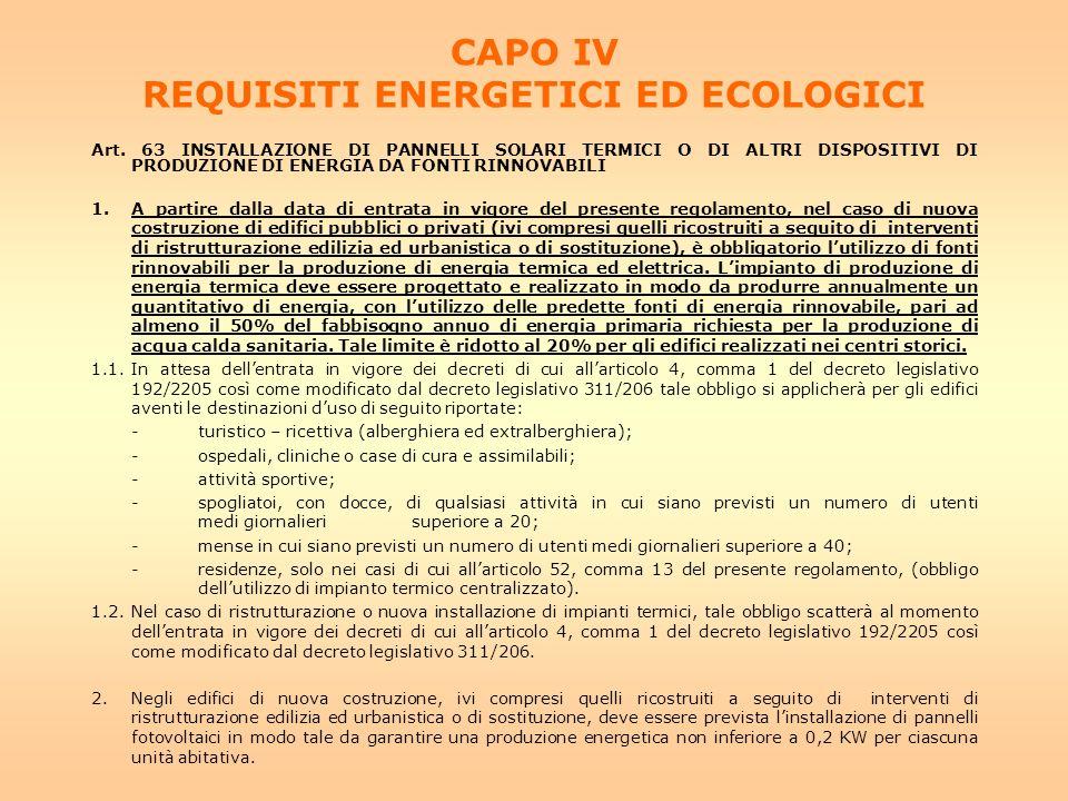 CAPO IV REQUISITI ENERGETICI ED ECOLOGICI Art.