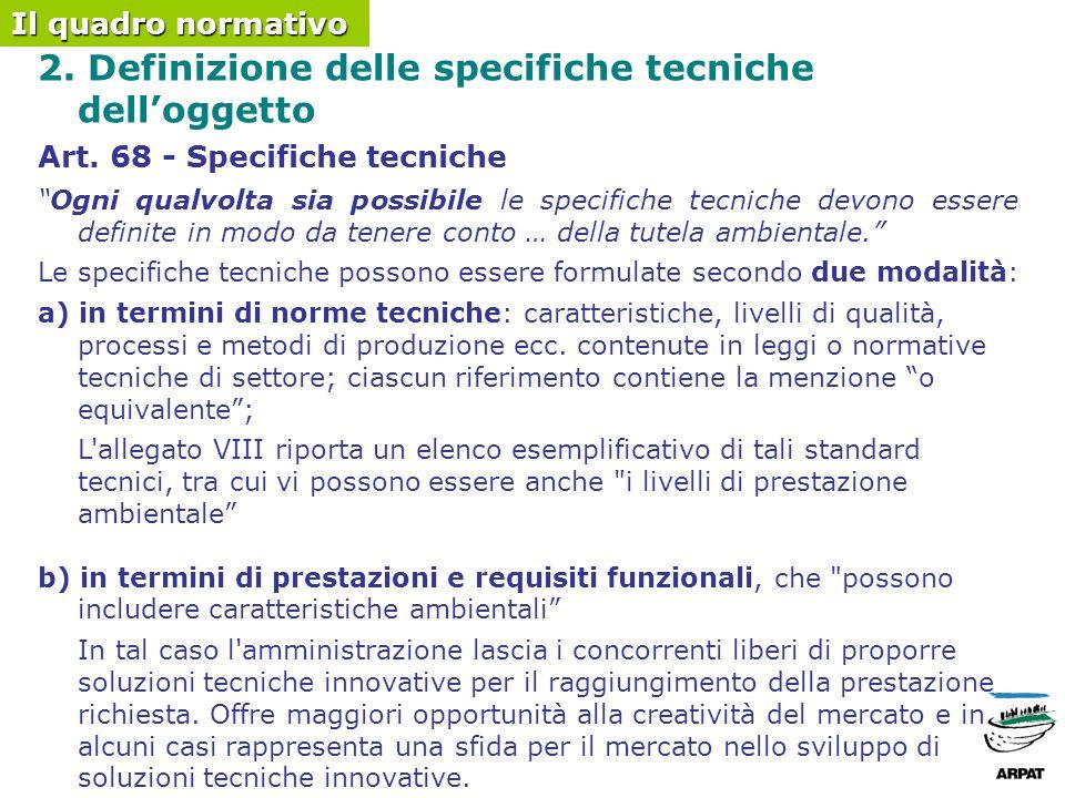 2. Definizione delle specifiche tecniche delloggetto Art.