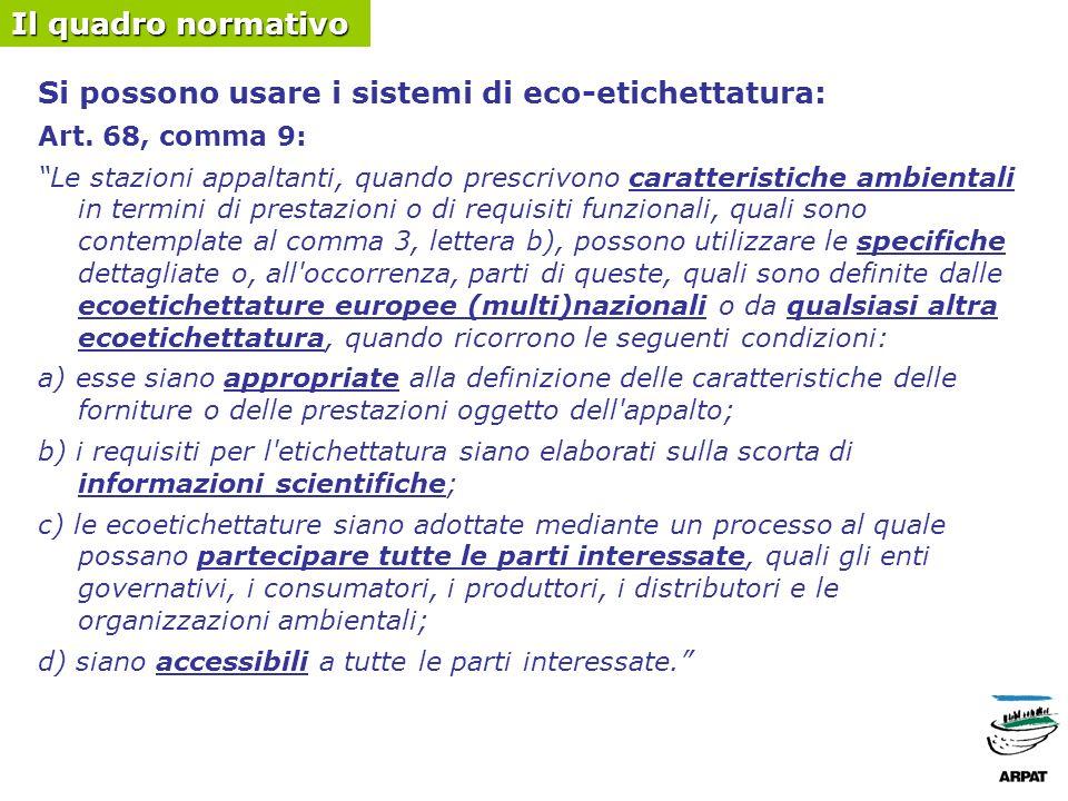 Si possono usare i sistemi di eco-etichettatura: Art.
