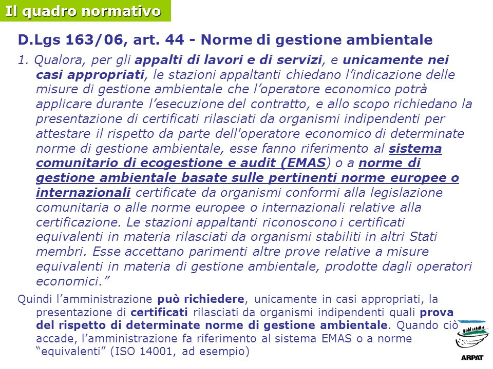D.Lgs 163/06, art. 44 - Norme di gestione ambientale 1.