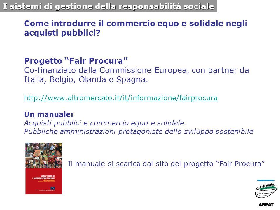 Lesperienza di ARPAT 1.Attuazione del GPP e del consumo sostenibile nelle proprie strutture 2.Promozione del GPP nella comunità Toscana Lesperienza di ARPAT