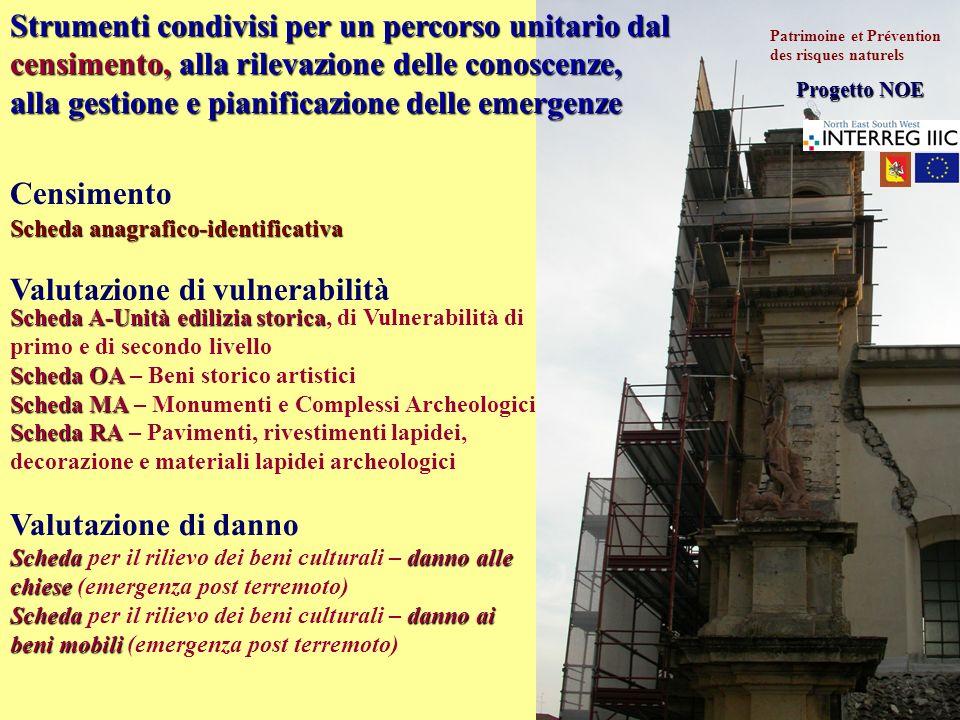 Censimento Scheda anagrafico-identificativa Scheda A-Unità edilizia storica Scheda A-Unità edilizia storica, di Vulnerabilità di primo e di secondo li