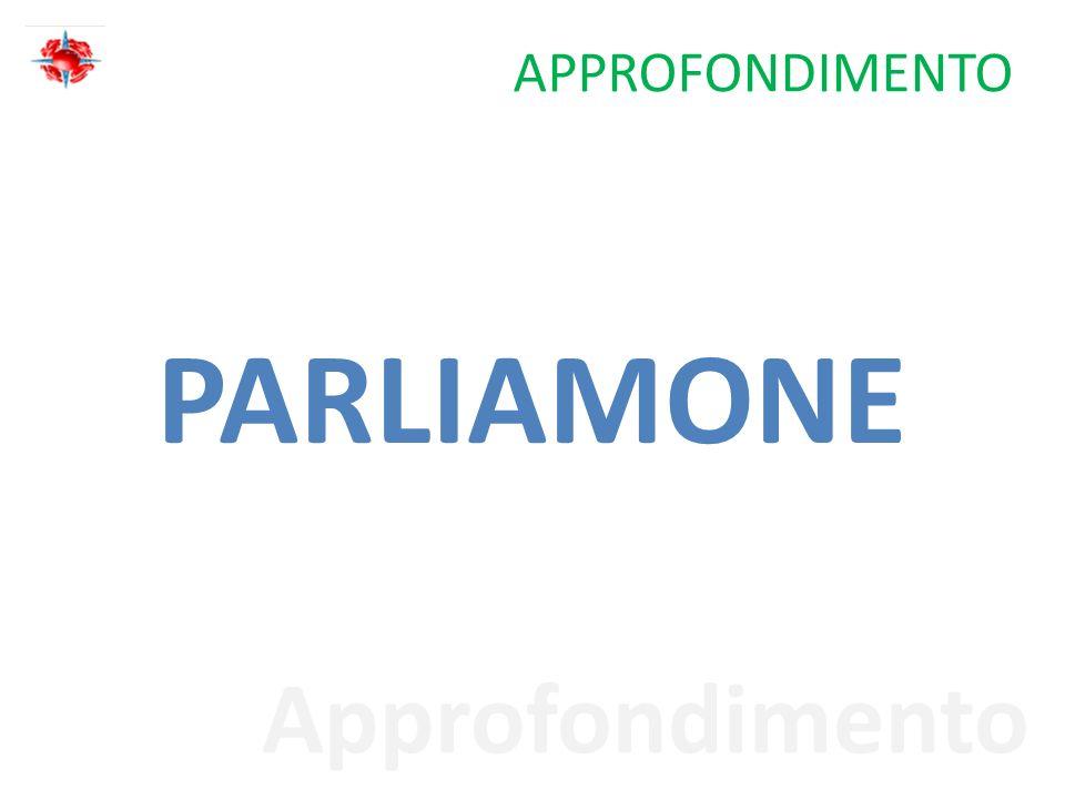 Approfondimento APPROFONDIMENTO PARLIAMONE