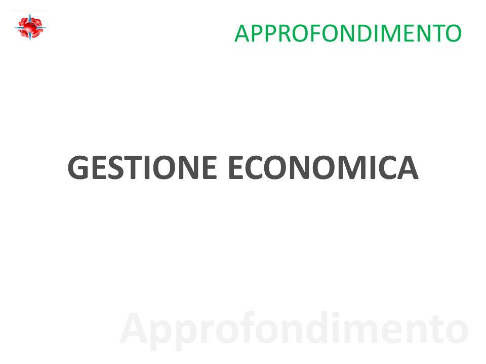 Approfondimento APPROFONDIMENTO GESTIONE ECONOMICA