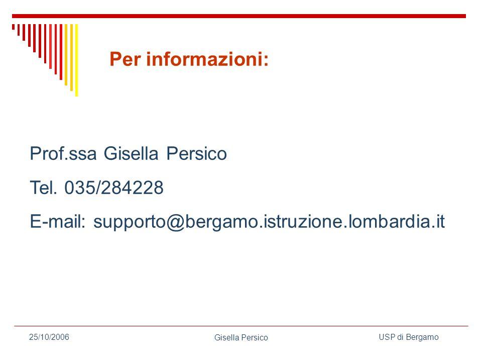 USP di Bergamo Gisella Persico 25/10/2006 Prof.ssa Gisella Persico Tel.