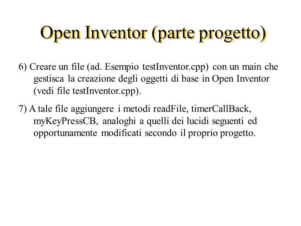 Open Inventor (parte progetto) 6) Creare un file (ad.