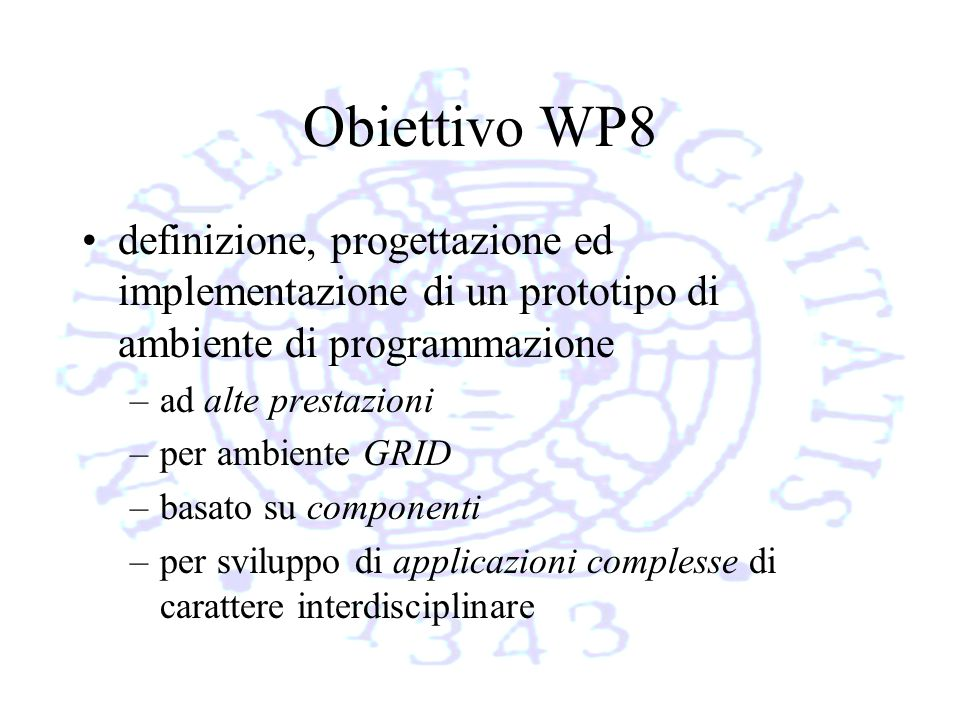 Gruppi coinvolti UNIPI (coordinamento workpackage) ISTI (CNR PI) ICAR (CNR NA-PA-CS) UNICAL CEDRM (CNR Roma) IMATI (CNR Ge) UNIMIB