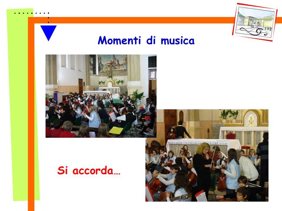 Momenti di musica Si accorda…