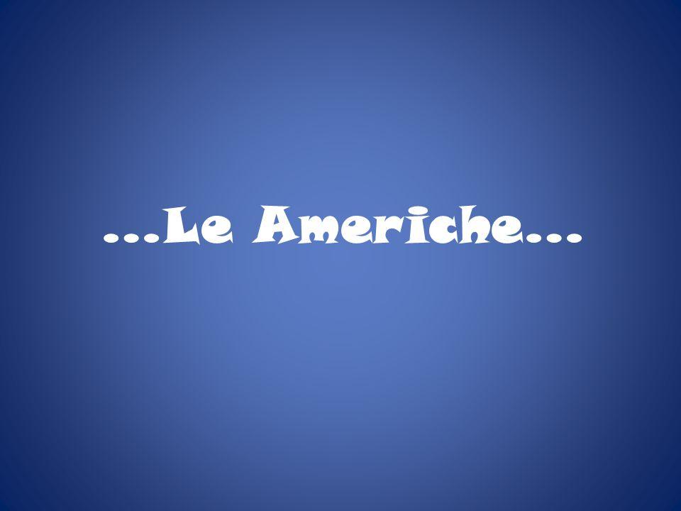 …Le Americhe…