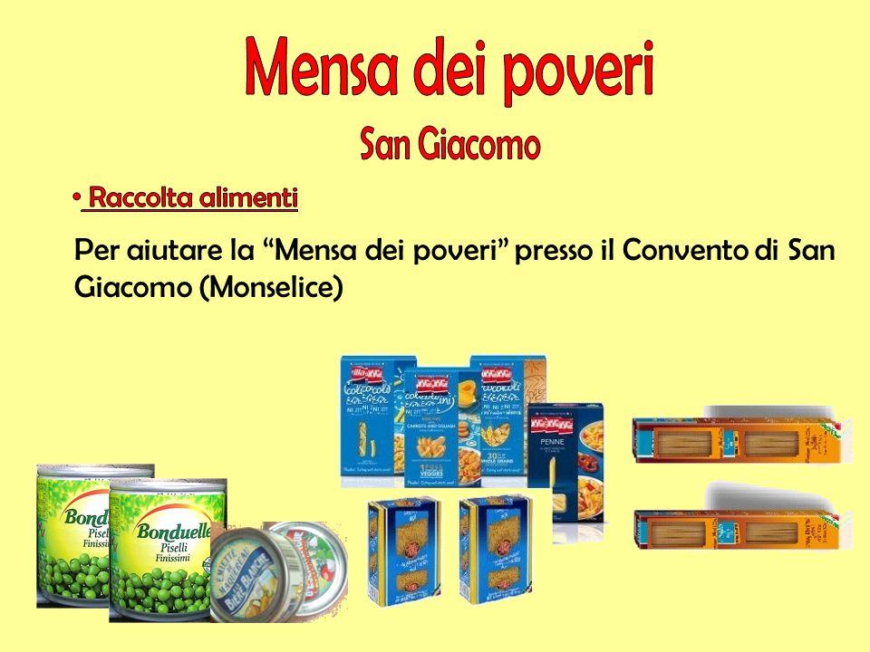 Per aiutare la Mensa dei poveri presso il Convento di San Giacomo (Monselice)