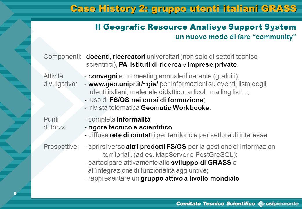 4 Case History 1: la Provincia di Torino -Informazioni aggiornate in tempo reale. -Una redazione per vagliare i contributi di esperti e visitatori int