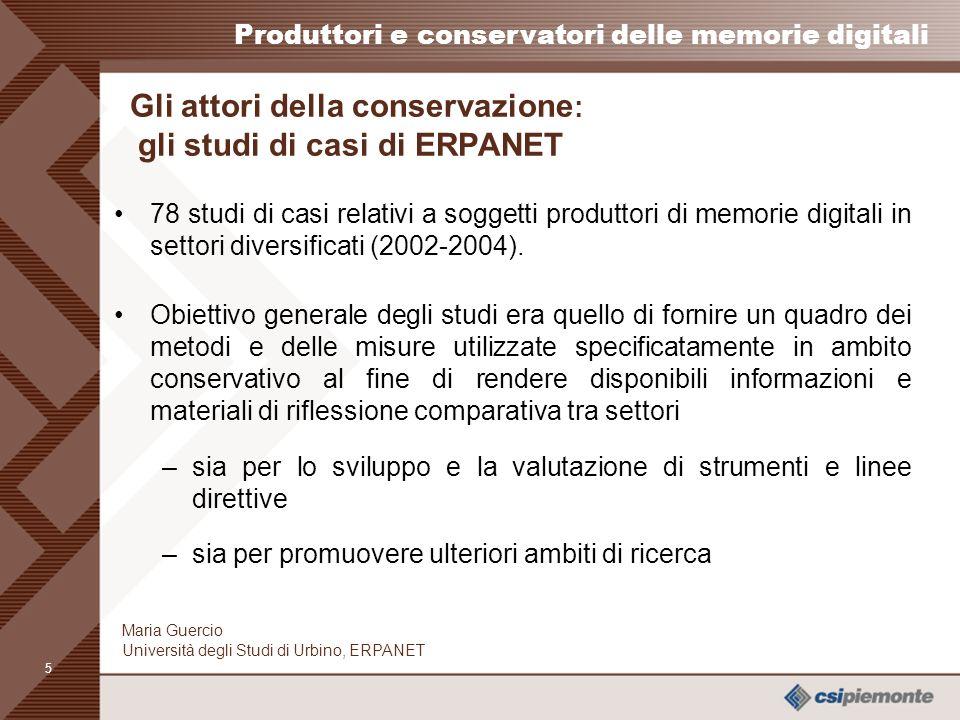 4 Produttori e conservatori delle memorie digitali Maria Guercio Università degli Studi di Urbino, ERPANET Analisi dei documenti e valutazione critica