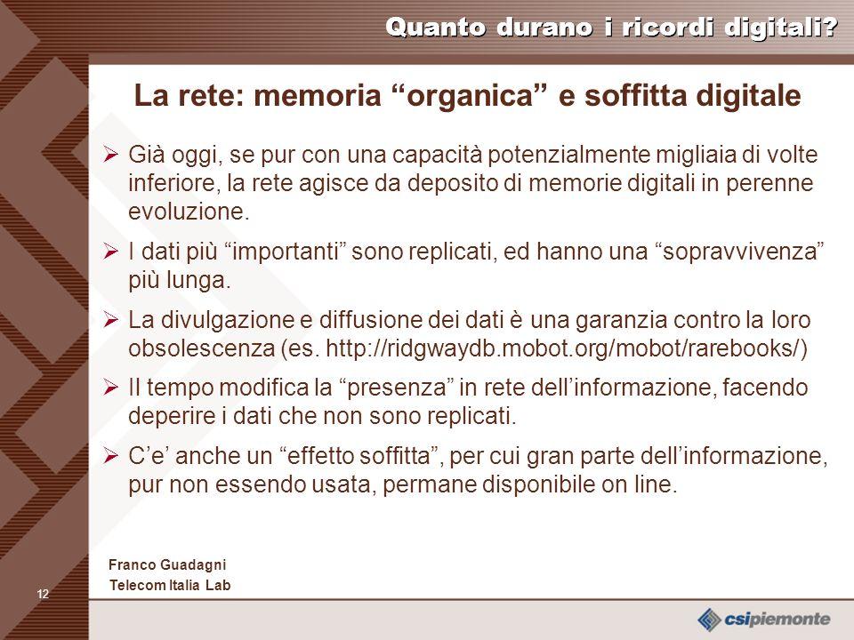 11 Franco Guadagni Telecom Italia Lab Quanto durano i ricordi digitali.